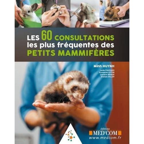 Les 60 consultations les plus fréquentes des petits mammifères